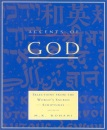 Accents of God: Selection from the World's Sacred Scriptures