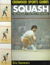 Squash (Crowood Sports Guides)