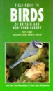 Field Guide to Birds of Britain and Northern Europe