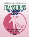 Transitions: The Challenge of Change (Lifeskills personal development series)