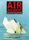 Air Accident Investigation: How Science is Making Flying Safer