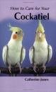 How to Care for Your Cockatiel (your first...series)