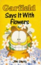 Garfield - Says it with Flowers (Garfield Pocket Books)