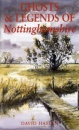 Ghosts and Legends of Nottinghamshire (Ghosts & Legends)