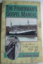 Fisherman's Gospel Manual: A Collection of True Stories from the Sea