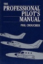 The Professional Pilot's Manual