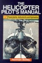 The Helicopter Pilot's Manual: Powerplants, Instruments and Hydraulics v.2: Powerplants, Instruments and Hydraulics Vol 2