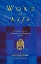 Word of Life: Year C: Commentary on the Lectionary Readings for the Principle Service