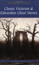 Classic Victorian and Edwardian Ghost Stories (Wordsworth Classics)