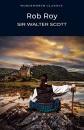Rob Roy (Wordsworth Classics) - Sir Walter Scott,David Blair,Dr Keith Carabine