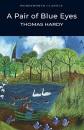 A Pair of Blue Eyes (Wordsworth Classics) - Thomas Hardy,Cedric Watts,Dr Keith Carabine