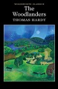 The Woodlanders (Wordsworth Classics) - Thomas Hardy,Phillip Mallett,Dr Keith Carabine