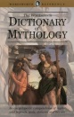 The Wordsworth Dictionary of Mythology (Wordsworth Reference)