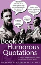 Book of Humorous Quotations (Wordsworth Reference) - Connie Robertson