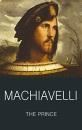 The Prince (Classics of World Literature) - Niccolo Machiavelli