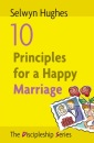 10 Principles for a Happy Marriage