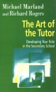 The Art of the Tutor: Developing Your Role in the Secondary School