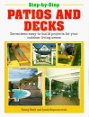 Step-by-step Patios and Decks (Step-by-step DIY series)