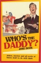 Who's the Daddy? Joke Book