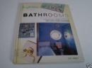 Bathrooms (Bright Ideas)