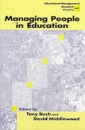 Managing People in Education (Centre for Educational Leadership & Management)