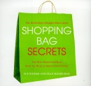 Shopping Bag Secrets: The Most Irresistible Bags from the World's Most Unique Stores
