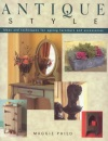 Antique Style: 32 Step-by-step Projects