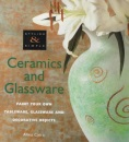 Stylish and Simple: Ceramics and Glassware (Paint Your Own Tableware, Glassware and Decorative Objects (Stylish & Simple)