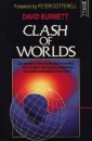 Clash of Worlds: A Book of Crucial Importance for All Who Want to Spread the Christian Faith