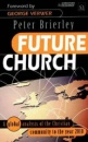 Future Church: A Global Analysis of the Christian Community to the Year 2010