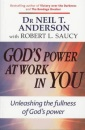 God's Power at Work in You: Unleashing the Fullness of God's Power