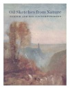 Oil Sketches from Nature: Turner and His Contemporaries