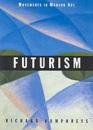 Futurism (Movements in Modern Art series)
