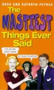 The Nastiest Things Ever Said