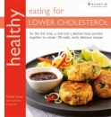 Healthy Eating for Lower Cholesterol: In Association with Heart UK, the Cholesterol Charity