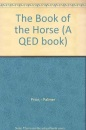 The Book of the Horse (A QED book)
