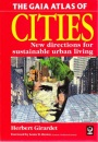 The Gaia Atlas of Cities: New Directions for Sustainable Urban Living (Gaia Future)