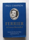 Ferrier: A Career Recorded - Paul Campion