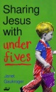 Sharing Jesus with Under 5s