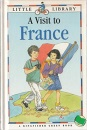 A Visit to France (Little Library (Green Books))