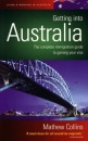 Getting Into Australia: The complete immigration guide to gaining your visa (How to)