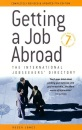 Getting a Job Abroad: The International Jobseekers' Directory (How to)