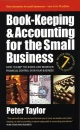 Book-keeping and Accounting for the Small Business: How to Keep the Books and Maintain Financial Control Over Your Business