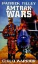 The Amtrak Wars: Cloud Warrior Bk. 1