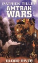 Amtrak Wars: Blood River Bk. 4