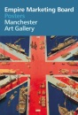 Empire Marketing Board Posters: Manchester Art Gallery (4-Fold Series)