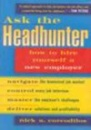 Ask the Headhunter: How to Hire Yourself a New Employer