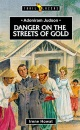Adoniram Judson: Danger on the Streets of Gold (Trailblazers)