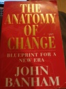 Anatomy Of Change: Blueprint for a New Era