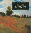 The Life and Works of Monet : A Compilation of Works from the Bridgeman Art Library